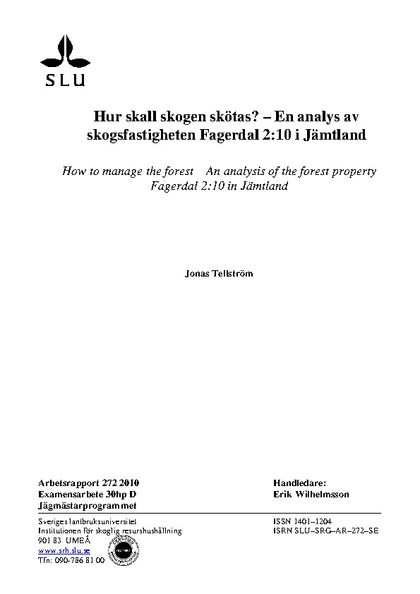 How to manage the forest – an analysis of the forest property Fagerdal 2:10 in Jämtland