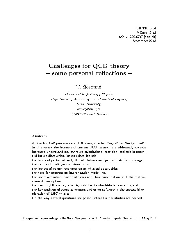 Challenges for QCD theory - some personal reflections -