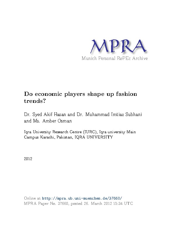Do economic players shape up fashion trends?